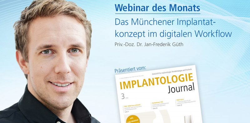 Das Münchener Implantatkonzept im digitalen Workflow